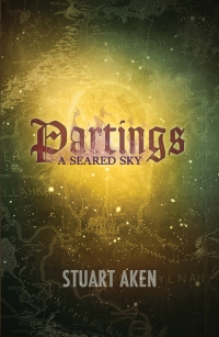 Partings; A Seared Sky